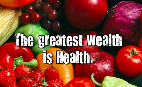 Health Is Wealth…